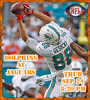 Week 3: Dolphins at Jaguars, Thu @ 8:20 pm