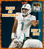 Week 8: LA Rams at Miami Dolphins, 1 pm on FOX